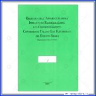 Registro Dell'apparecchiatura impianto refrigerazione con gas fluorurato ad effetto serra - Gruppo Buffetti 1391N0000